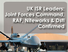 UK ISR Leaders: The RAF, Joint Forces Command, Niteworks and DSTL to Participate in Airborne ISR 2016