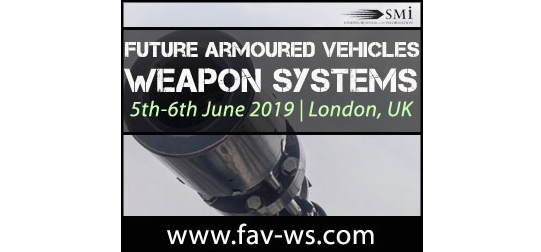 Registration Opens for the Only Armoured Vehicles Conference in the World focused Exclusively on Weapon Systems – FAVWS 2019
